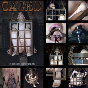 INFERNAL RESTRAINTS: Sep 23, 2015: Caged BONUS | Felonie